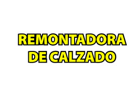 Remontadora de calzado Centro Comercial Portoalegre